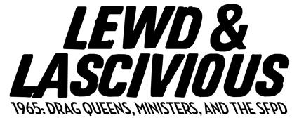 Lewd & Lascivious