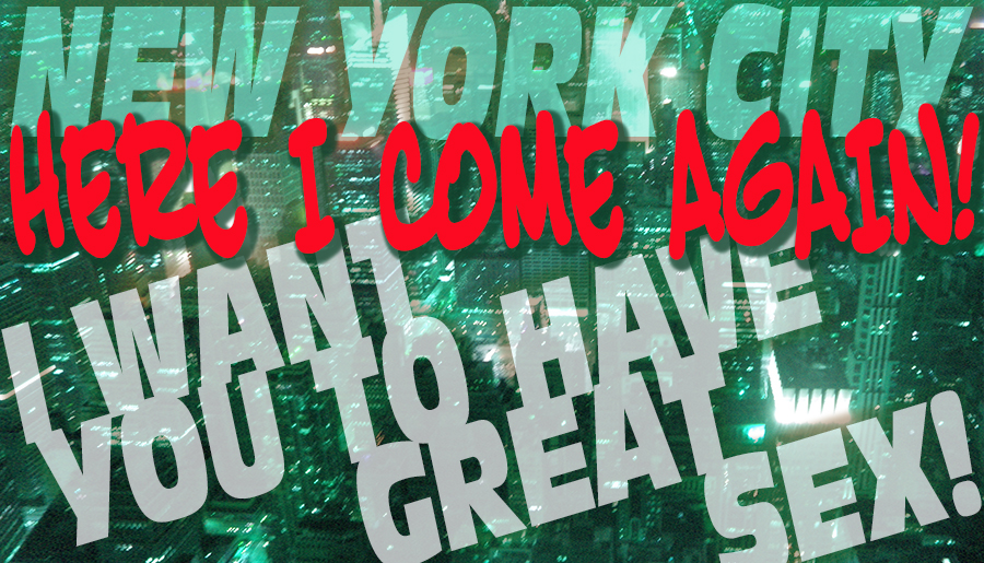 New York City: Here I come again!